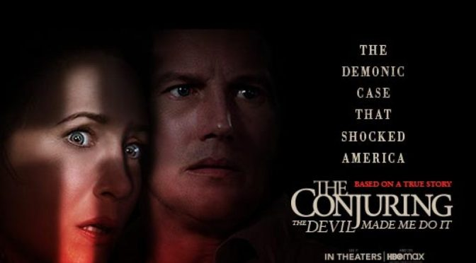 The Conjuring 3: The Devil Made Me Do it, So I Sat Down and Watched it on HBO.