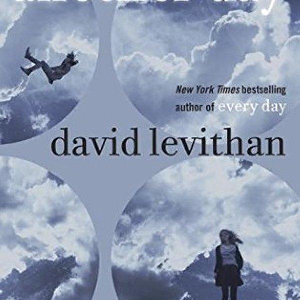 """Sad Beautiful Tragic"": Another Day by David Levithan"