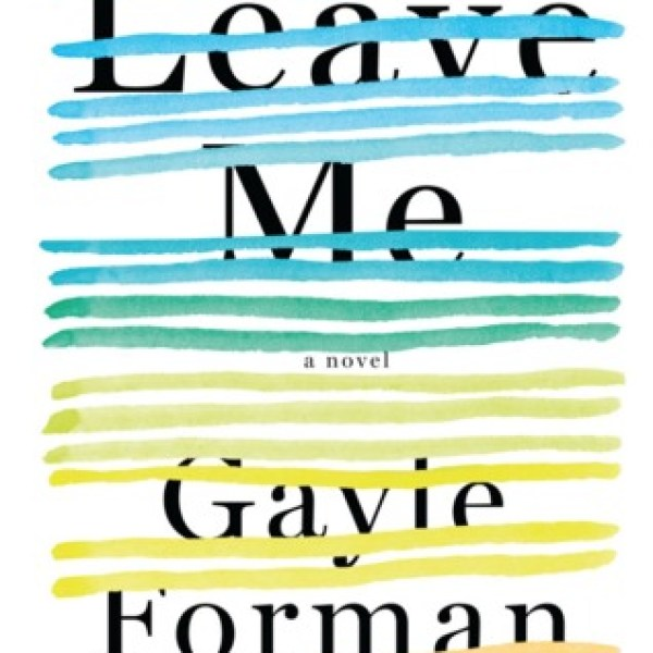 | Waiting on Wednesday | Leave Me by Gayle Forman