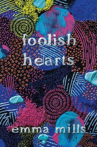 Foolish Hearts by Emma Mills | Waiting on Wednesday
