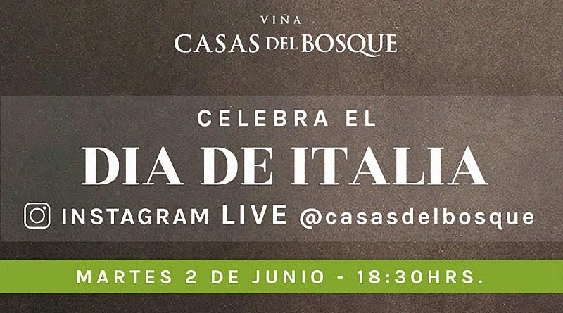 El martes 2 de junio, a las 18:30, la viña Casas del Bosque celebrará el Día de Italia con un entretenido Live en su cuenta de Instagram