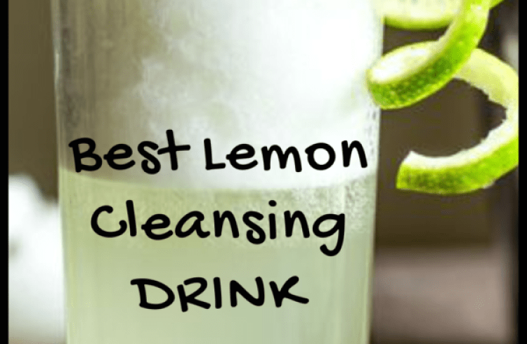 Best Lemon Cleansing Drink For Fast Weight Loss
