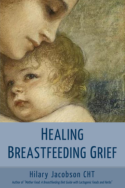Healing Breastfeeding Grief Cover