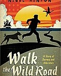 Walk the Wild Road cover image