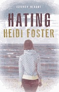 Hating Heidi Foster cover image
