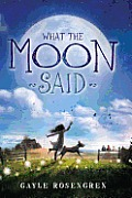 What the Moon Said cover image