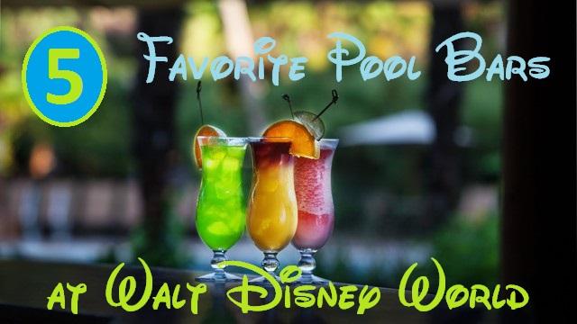 Favorite Pool Bars at Walt Disney World