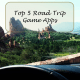 Top 5 Road Trip Game Apps