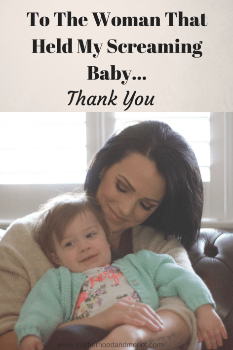 During the worst days of my life, I realized how a small act of kindness can affect someone. To the woman who held my baby on the plane...