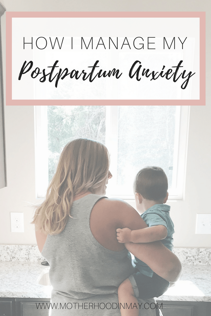 how i manage my postpartum anxiety