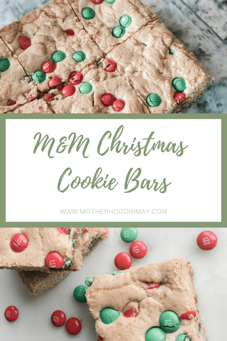 M&M Christmas Cookie Bars || Motherhood in May