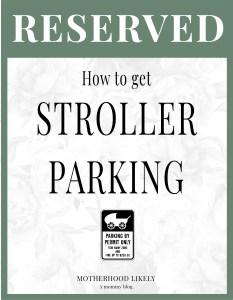 stroller parking permit sign