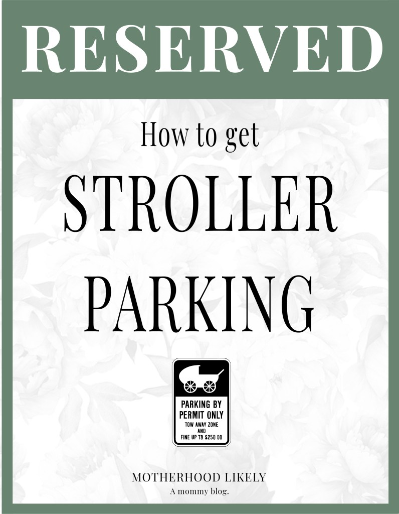 stroller parking permit sign