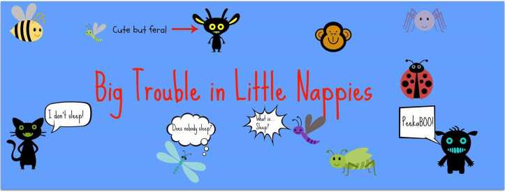 Big Trouble Little Nappies header