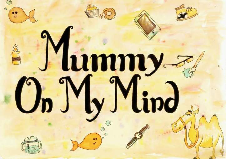 mummy on my mind