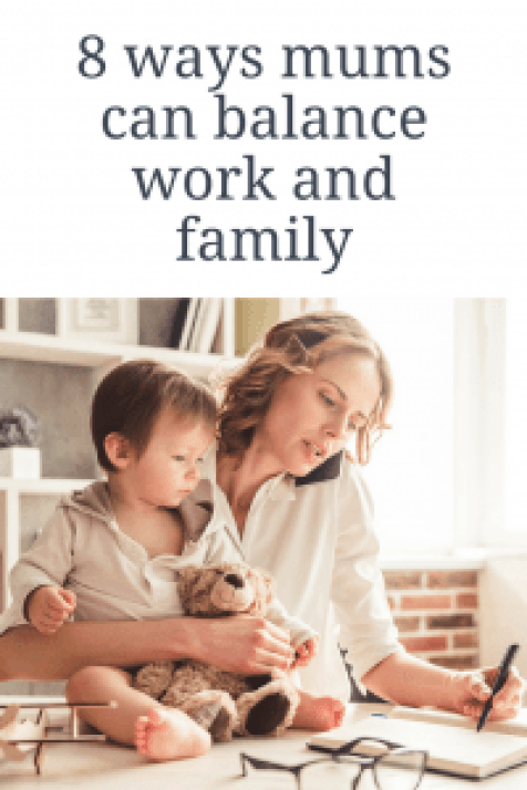 8 ways mums can balance work and family