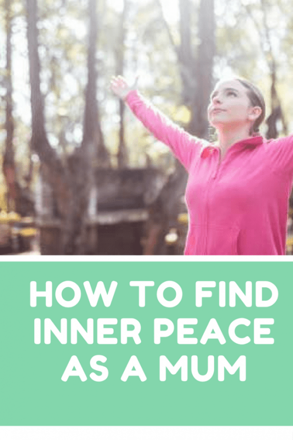 How to find inner peace as a mum