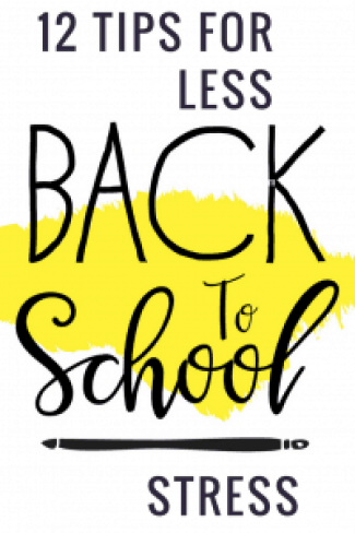 12 tips for less back to school stress