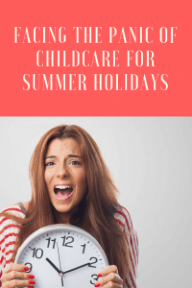 Facing the panic of childcare for summer holidays