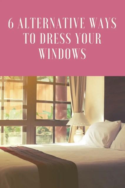 6 alternative ways to dress your windows