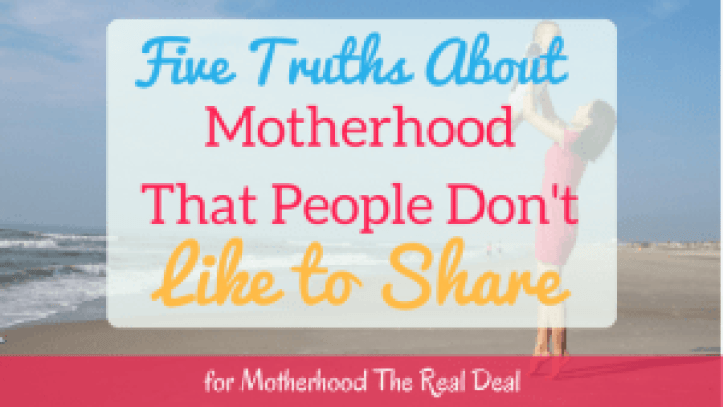 truths about motherhood