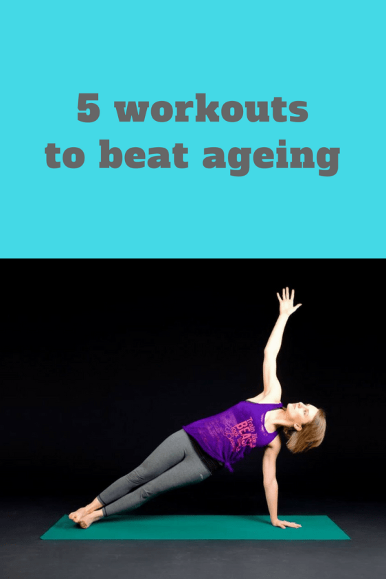 5 workouts to beat ageing