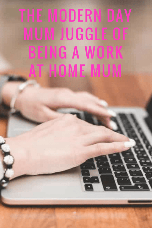 The modern day mum juggle of being a work at home mum
