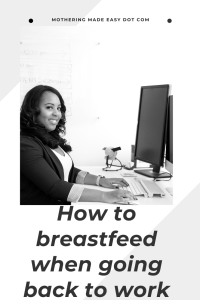How to breastfeed when going back to work