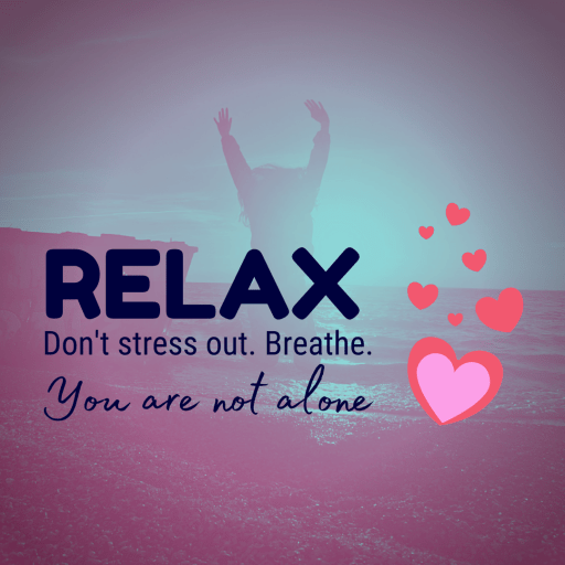 Kneeling woman on the beach  throws her hands in the air in submission to what she can't change. Typography reads: Relax. Don't stress out. You are not alone.