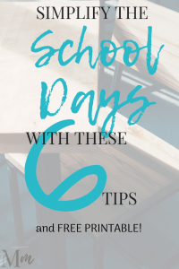 6 Tips to Simplify the School Days