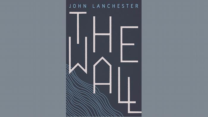 Book cover of The Wall by John Lanchester