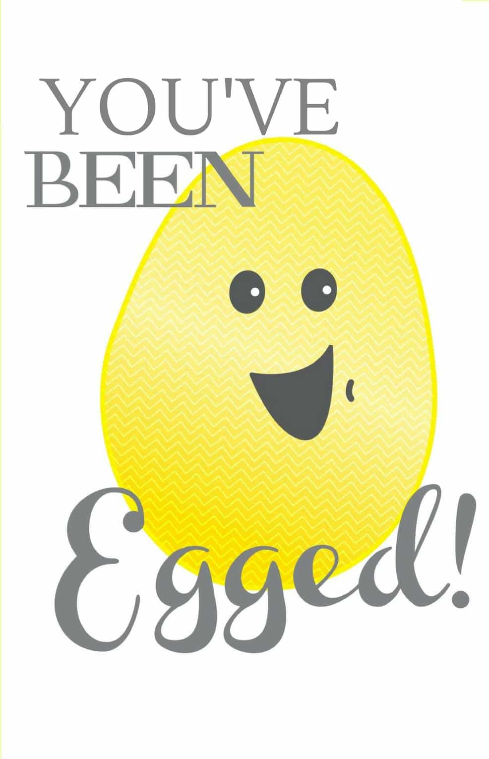 You've Been Egged Easter Printable