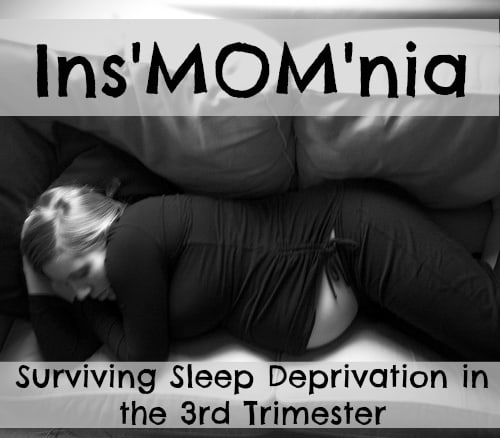 Sleep Deprived in the 3rd trimester