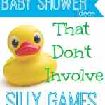 no-game baby shower ideas