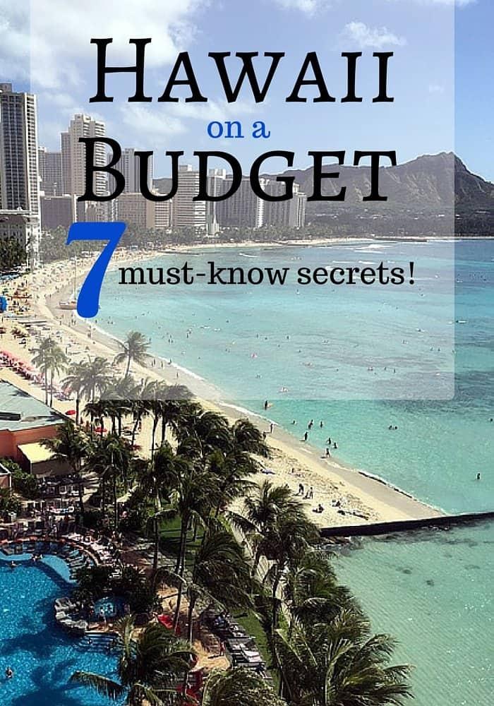 How to enjoy Hawaii on a budget