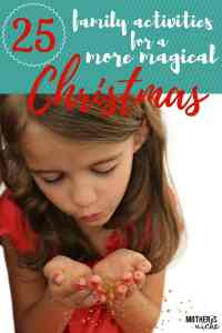 25 Family Christmas Activities for a More Magical Christmas