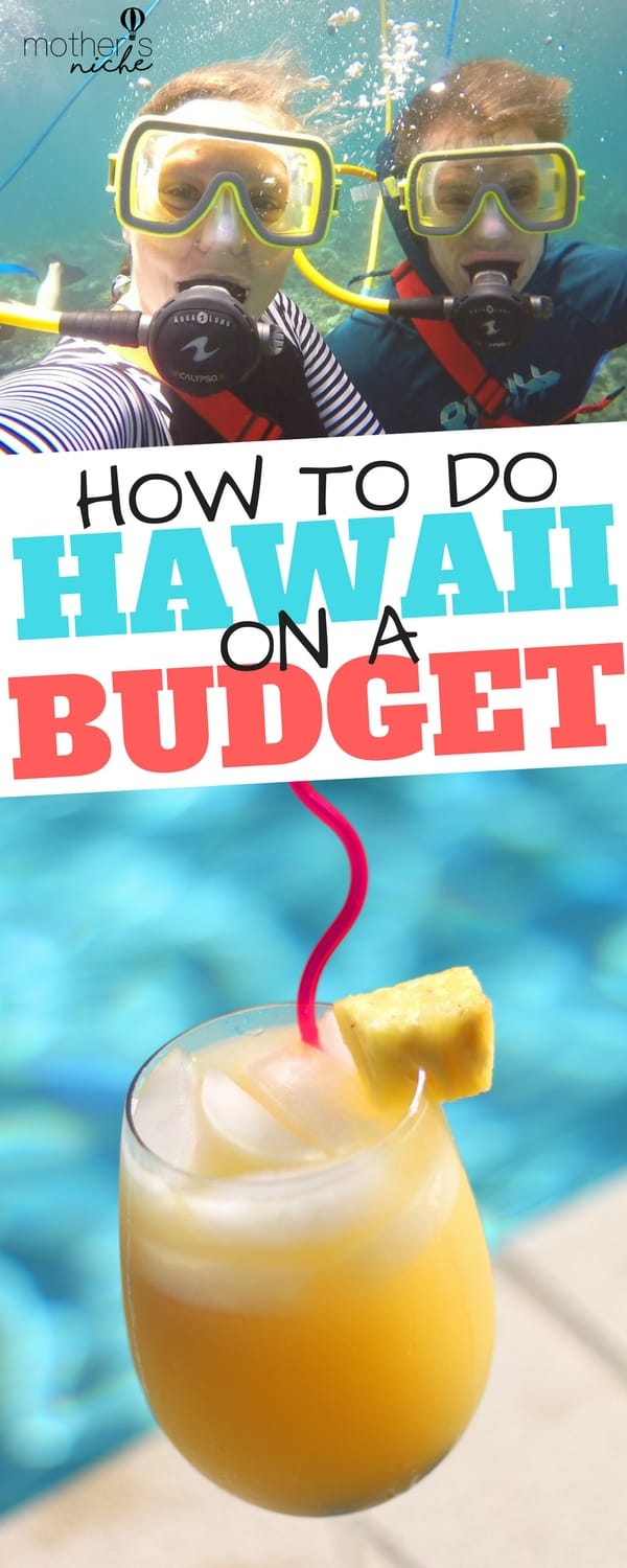 How to plan a Hawaii Vacation on a Budget