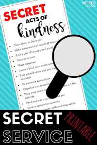 SECRET SERVICE: Serve in Secret to Show Love, Kindness, and Humility- FREE PRINTABLE