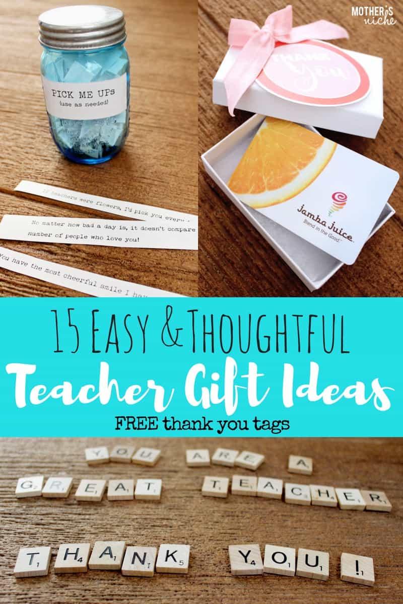 """15 TEACHER GIFT IDEAS: FREE PRINTABLE """"THANK YOU"""" TAGS"""