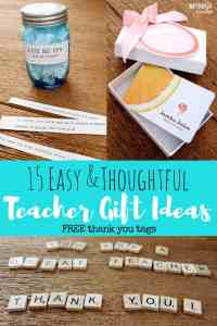"15 TEACHER GIFT IDEAS: FREE PRINTABLE ""THANK YOU"" TAGS"