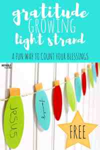 GRATITUDE LIGHTS for CHRISTMAS: Decorations with meaning that grow all season long – FREE PRINTABLES