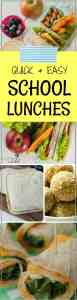 Quick and Easy School Lunch Ideas For Kids