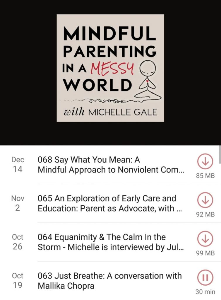 mindful parenting in a messy world podcast