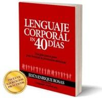 LENGUAJE CORPORAL EN 40 DÍAS [Libro gratis]