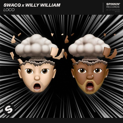 SWACQ x Willy William