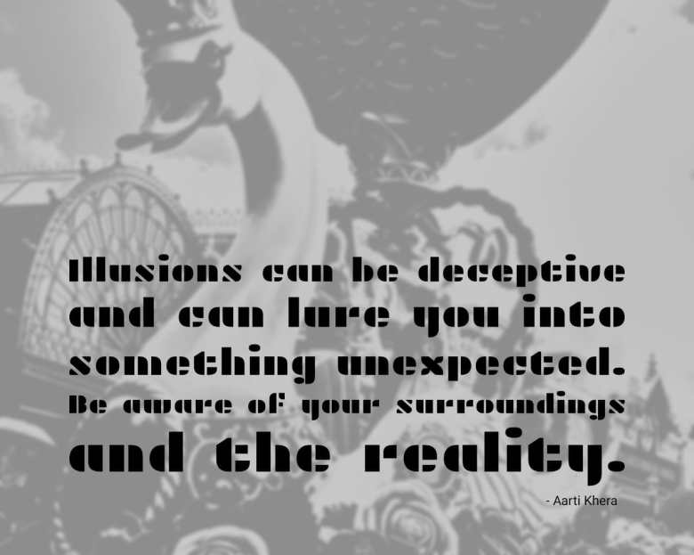 Illusions can be deceptive