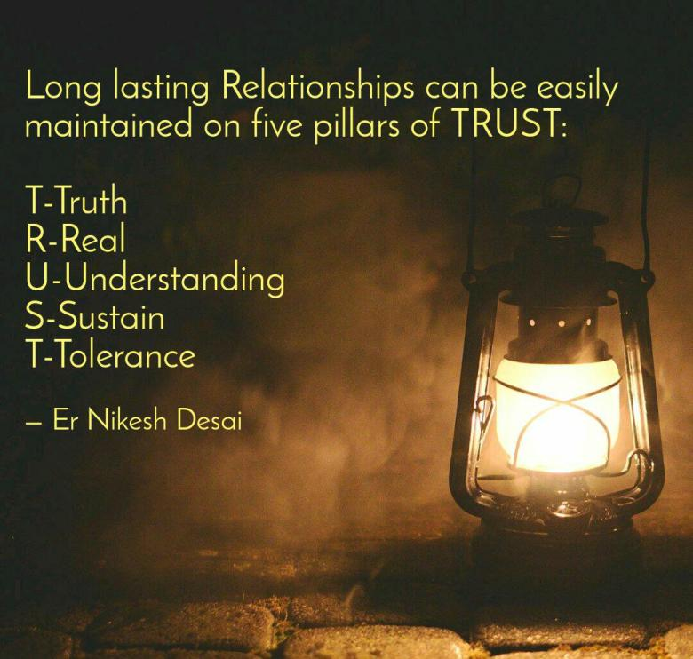 Trust is the base of any long-lasting relationships