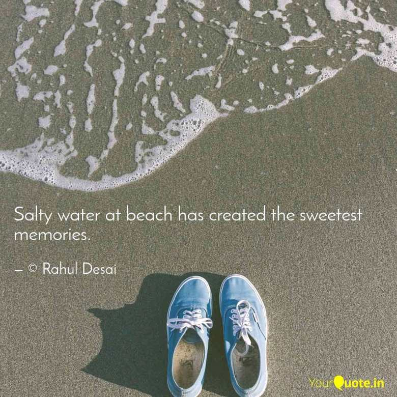 salty beach water has created the sweetest memories of life