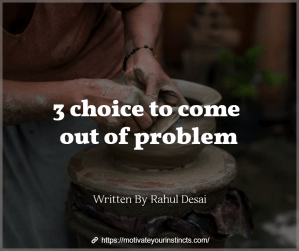 3 choice for problem