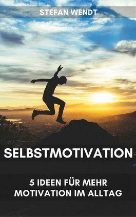 Selbstmotivation lernen